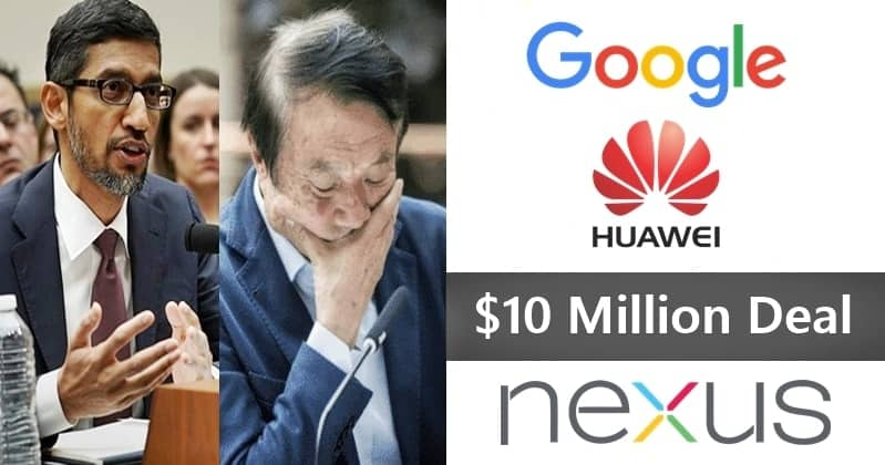 Google and Huawei Will Pay $10 Million for Faulty Nexus 6P Phones !
