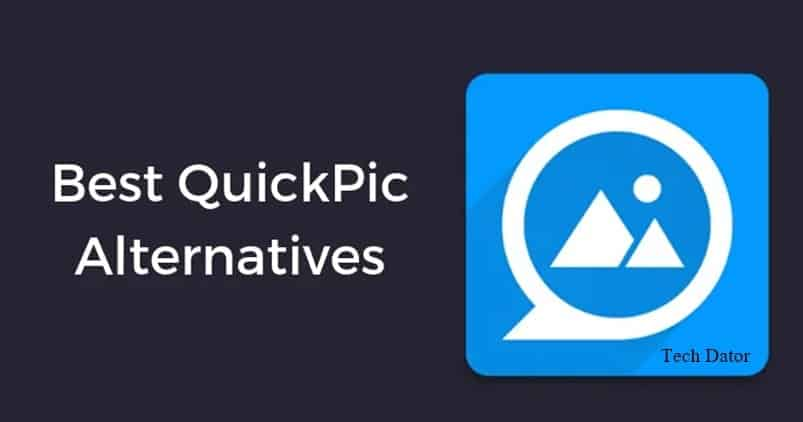 Best QuickPic Alternatives For Android