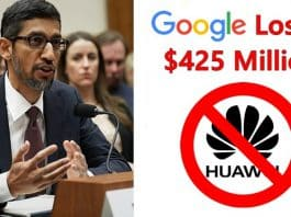 Google Losses $425 Million Annually After the Ban on Huawei Phones, According to Wall Street Firm