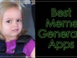 Best Meme Generator Apps