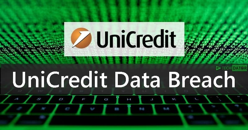 UniCredit Reveals Data Breach affecting Three Million Customers