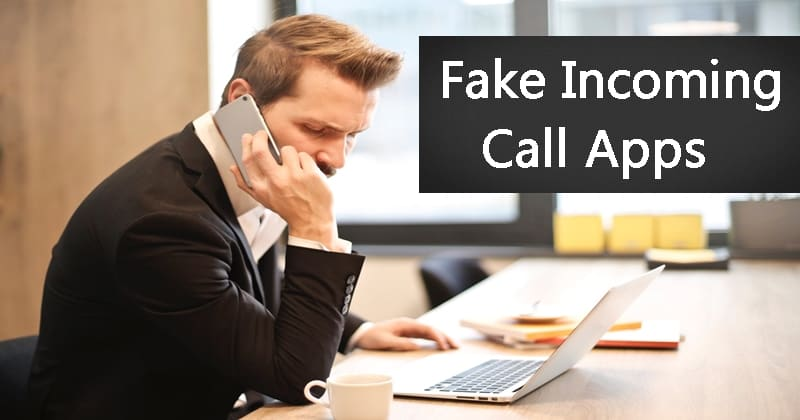 Best Fake Incoming Call Apps