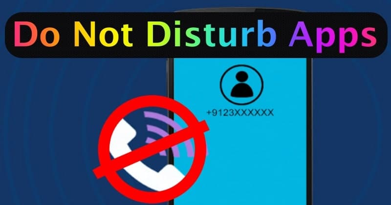 Do Not Disturb Apps