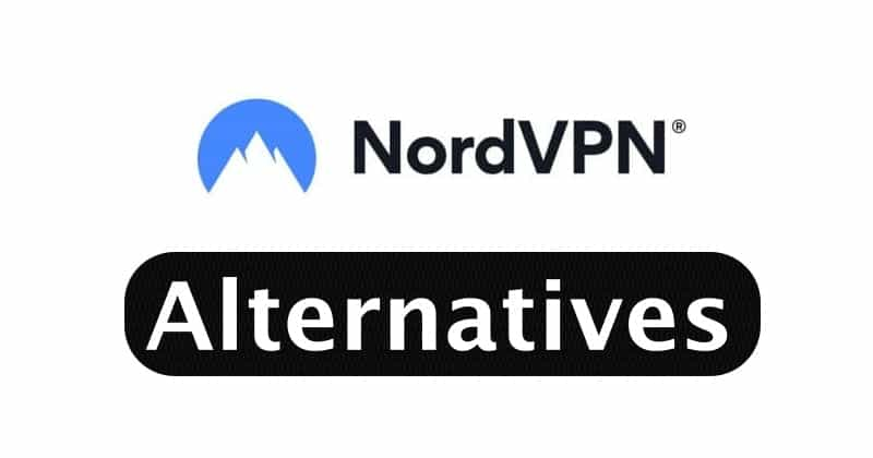 Best NordVPN Alternatives
