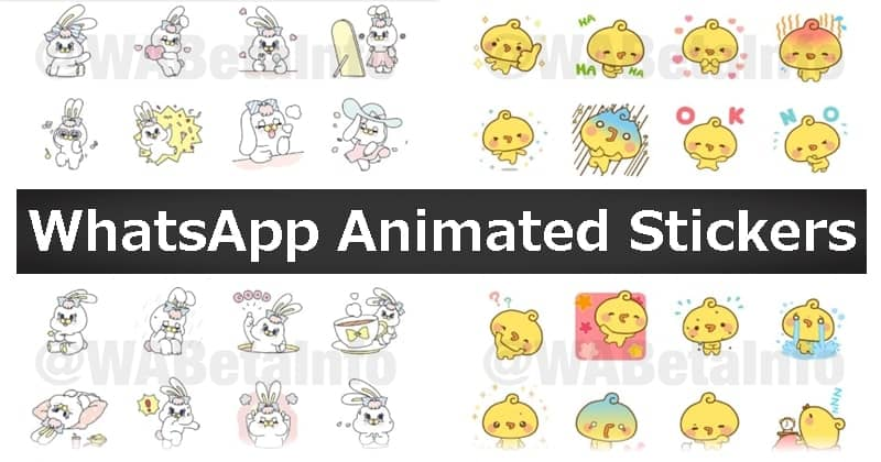 WhatsApp to Introduce Animated Sticker Packs in its Latest Version Soon