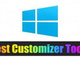 Best Amazing Tools To Customize Your Windows 10