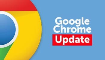 Google Chrome Update: Urges Users to Update to its Latest Version