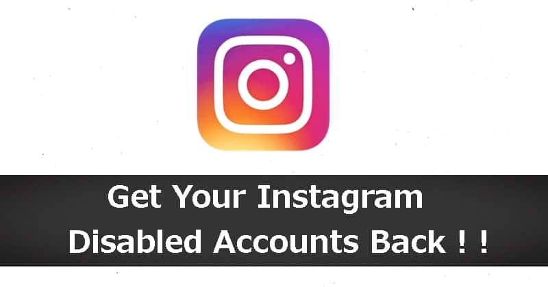 Instagram now Lets Users to Appeal for Disabled Accounts to Review Again