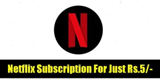 Netflix First Month Subscription For Just Rs.5 in India