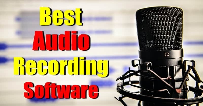 Best Audio Recording Softwares