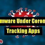 Hackers Launch Ransomware Disguised As Coronavirus Tracker App