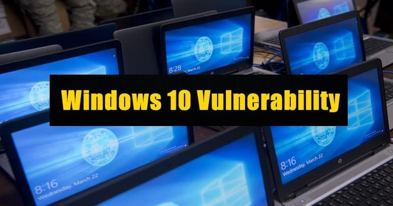Microsoft Vulnerability in Windows 10