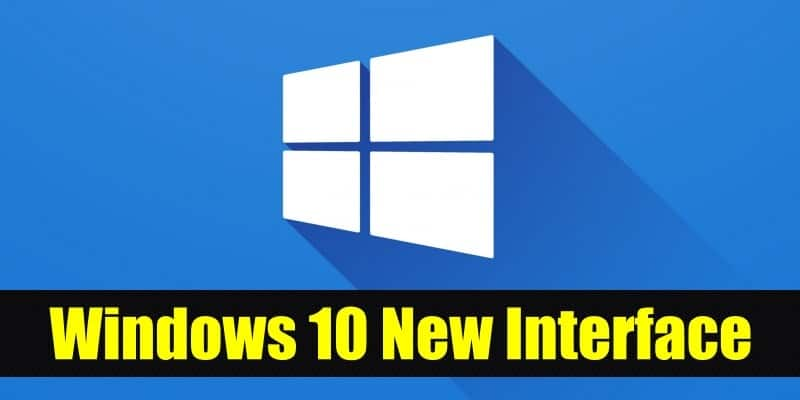 Microsoft Reveals Windows 10 New Interface