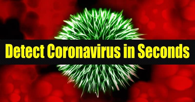 detect coronavirus in seconds