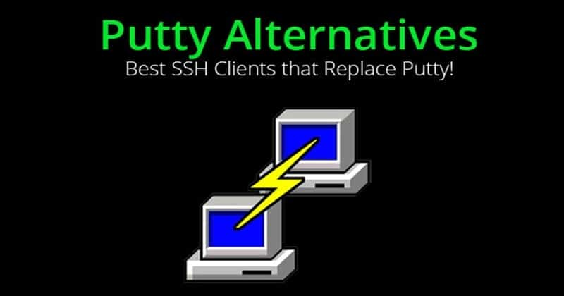 Best PuTTY Alternatives