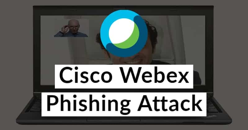 Cisco Webex Phishing Attack