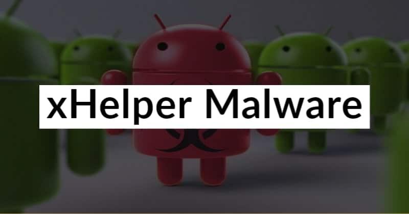 xHelper Android Malware