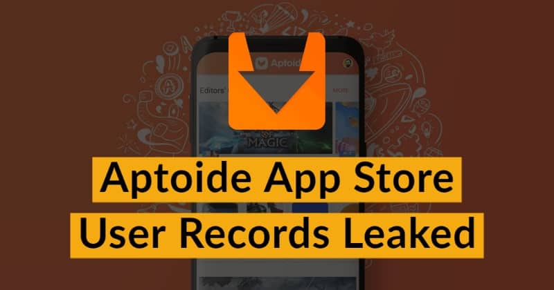 Aptoide App Store  User Records Leaked