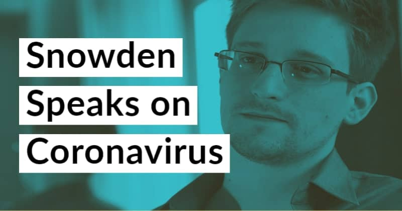 Snowden Says Govt. Knew About COVID-19 Pandemic, And Still Failed Us