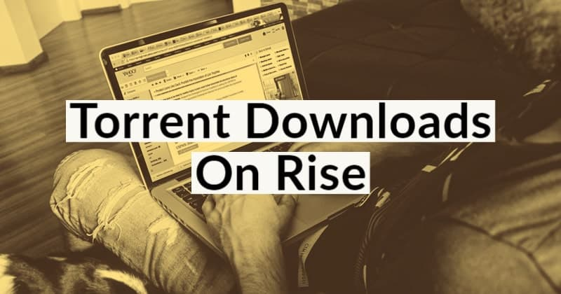 Torrent Downloads are Increases Worldwide Due to Coronavirus