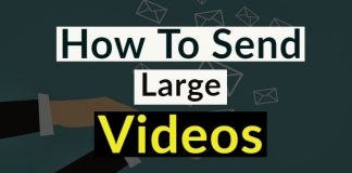 How To Send Large Videos