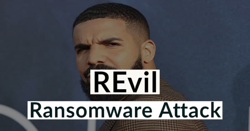 REvil Ransomware Hacked a Law Firm That Serves Drake, Lady Gaga, Madonna, etc