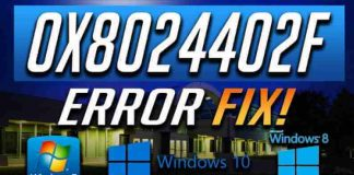 Fix Error code 0x8024402F in Windows 10