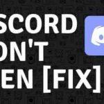Fix Discord Won't Open Issue in Windows 10