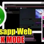 How to Enable Dark Mode on WhatsApp Web ?
