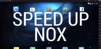 Speed Up Nox Player