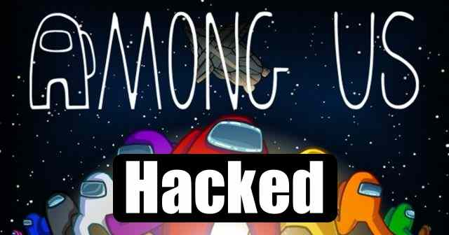 Hackers Have Taken Over 'Among Us' Game