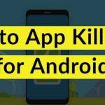 Best Auto App Killer Apps for Android 2020