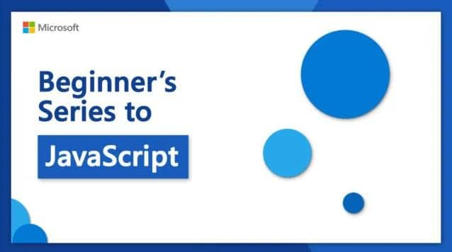 Microsoft Launched a Free JavaScript Course For Beginners On YouTube