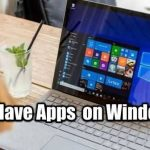 Must-have apps on Windows 10