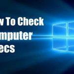 Check computer specs on Windows 10
