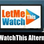 LetMeWatchThis Alternatives