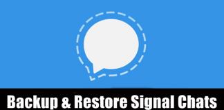 Backup and Restore Signal Chats