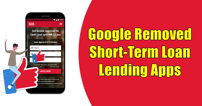 Google Removed Short-Term Loan Lending Apps