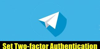 How to Set Two-factor Authentication in Telegram