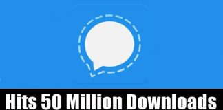 Signal App - Hits 50 Million Downloads