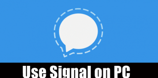 How to Use Signal on Windows PC, Mac and Linux