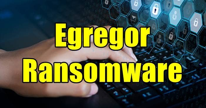 Egregor Ransomware Affiliates Arrested by French Police in Ukraine