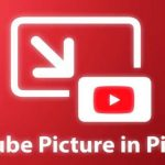 How to View YouTube Videos in Picture-in-Picture Mode