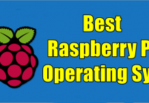 Best Operating Systems for Raspberry Pi