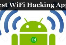 Best Wi-Fi Hacking Apps For Android