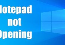 Notepad is not opening