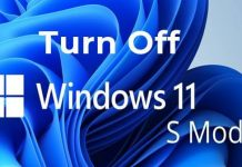 How To Turn Off S Mode in Windows 11