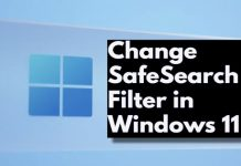 How To Change SafeSearch Filter in Windows 11