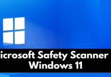 How to Use Microsoft Safety Scanner in Windows 11