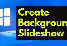 Create Background Slideshow on Windows 11